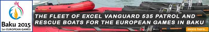 8 x Excel Vanguard 535 Patrol and Rescue Craft for the European Games in Baku